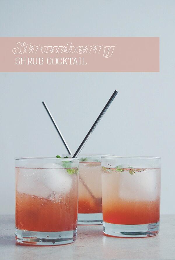 Strawberry Shrub Cocktail | bloggingoverthyme.com