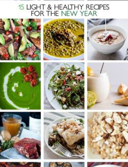 15 Light and Healthy Recipes for the New Year | bloggingoverthyme.com