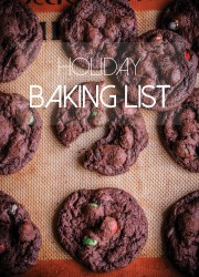 Holiday Baking List - a round-up of cookies and desserts for the holiday season!