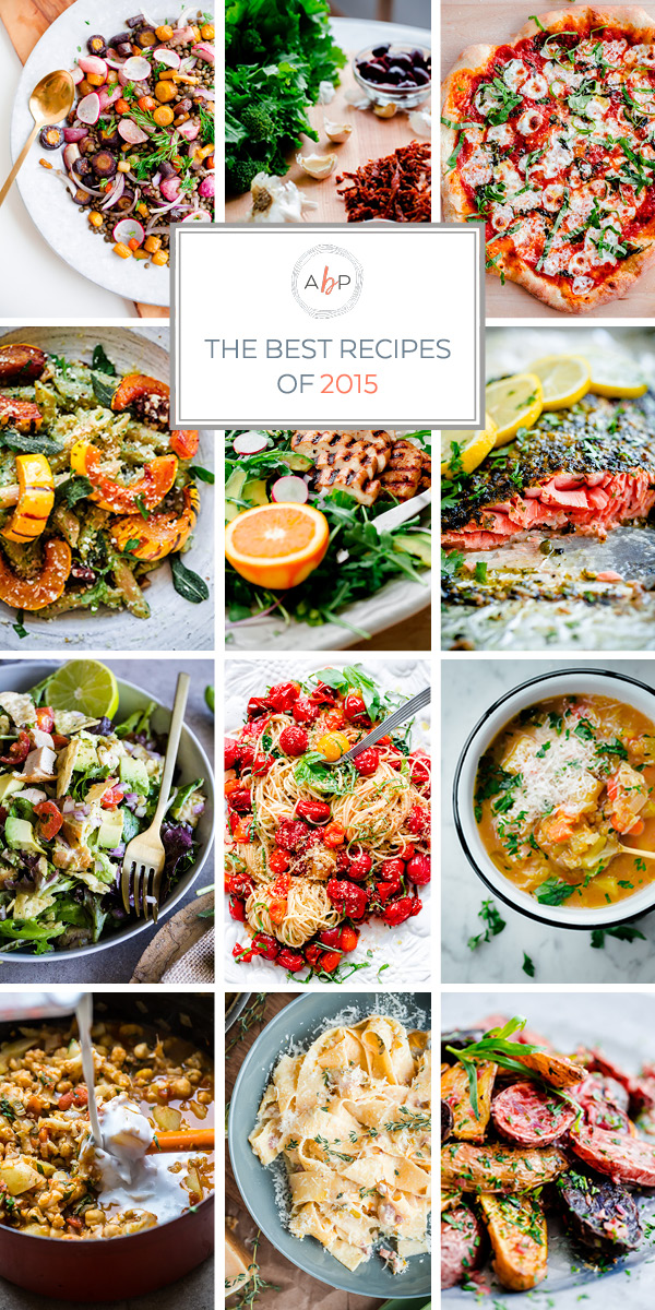 The best recipes of 2015 - reader favorites with great feedback.