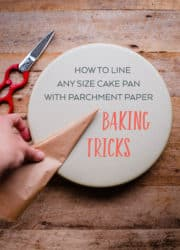 How to Line Any Size Cake Pan with Parchment Paper. This easy kitchen trick makes baking cakes even easier!