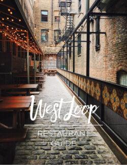 West Loop Chicago Restaurant Guide