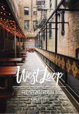 West Loop Chicago Restaurant Guide