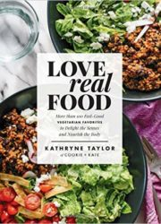 Love Real Food Cookbook