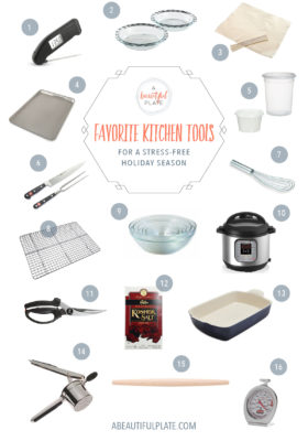 Favorite Kitchen Tools for a Stress-Free Holiday Season - my favorite tools to always on have on hand during the holiday season.