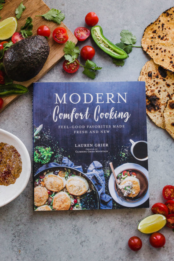 Modern Comfort Cooking by Lauren Grier
