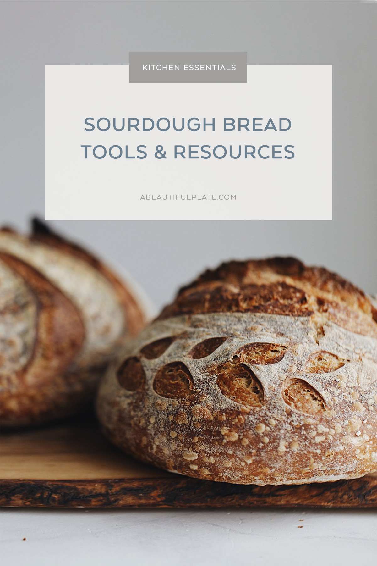 My Favorite Sourdough Bread Tools And Resources A Beautiful Plate