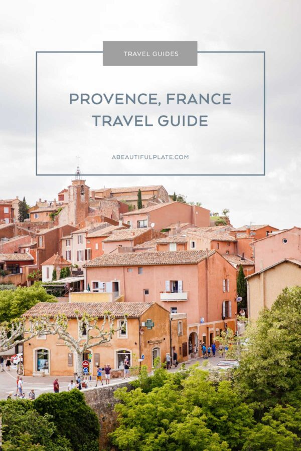 Provence France Travel Guide Exploring The Luberon A Beautiful Plate