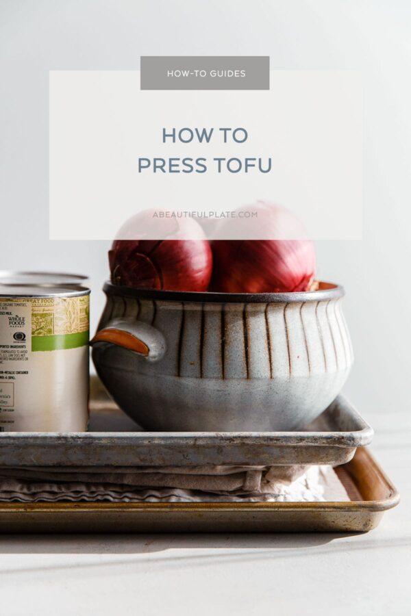 How to Press Tofu Guide